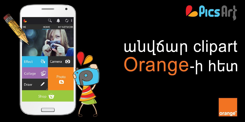 Orange-ը և PicsArt-ը հայտարարում են իրենց համագործակցության մասին