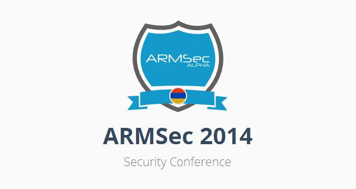 Մայիսի 24-ին կկայանա ARMSec 2014 տեղեկատվական անվտանգության կոնֆերանսը