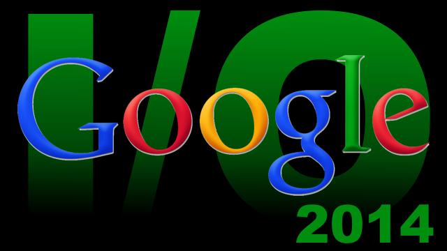 Google I/O 2014 կոնֆերանսի առաջին օրվա գլխավոր նորությունները