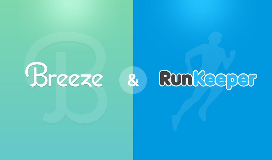 Breeze և RunKeeper ֆիթնես հավելվածների միջև սերտ կապ է հաստատվում