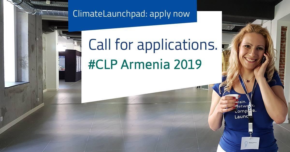 ԳԼՈԲԱԼ ԷՅԷՄ. ClimateLaunchpad Հայաստան. Դիմումների ընդունման հայտարարություն